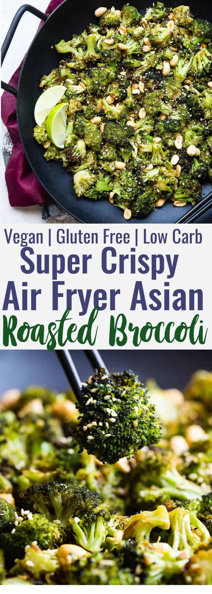 Air Fryer Roasted Asian Broccoli -This healthy, gluten free and low carb Asian broccoli has a spicy, Asian dressing to give a kick to your next meal! Sure to make your family LOVE vegetables and an oven roasted option is included! | #Foodfaithfitness | #Vegan #Healthy #AirFyer #Glutenfree #Lowcarb