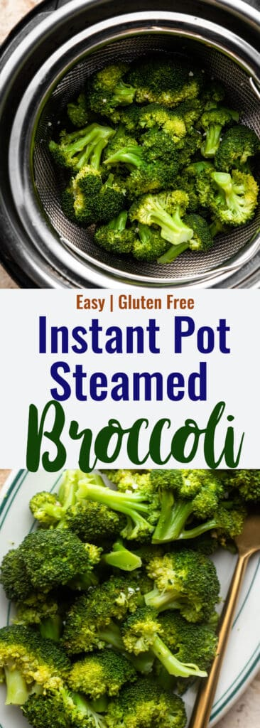 Instant Pot Steamed Broccoli collage photo